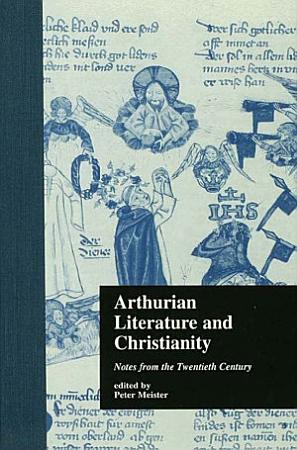 Arthurian Literature and Christianity PDF