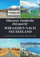 Discover Entdecke D  couvrir Wir gehen nach Neuseeland PDF