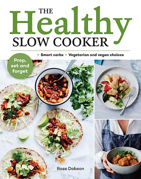 Download The Healthy Slow Cooker Book