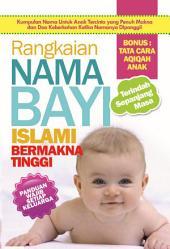 Rangkaian Nama Bayi Islami Bermakna Tinggi: Nama Adalah Doa