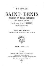 L'abbaye de Saint-Denis: tombeaux et figures historiques des rois de France