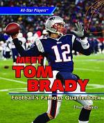 Meet Tom Brady
