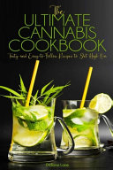 The Ultimate Cannabis Cookbook