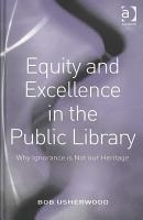 Equity and Excellence in the Public Library PDF