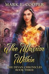 The Warrior Within: Devan Chronicles 3