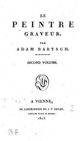 Le peintre graveur: Volume2