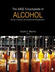 The Sage Encyclopedia Of Alcohol Book PDF