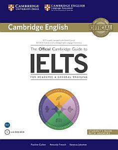 The Official Cambridge Guide to IELTS Student s Book with Answers with DVD ROM PDF