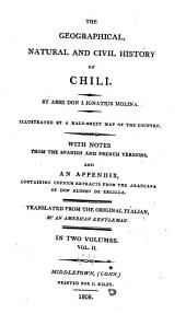 The geographical, natural and civil history of Chili: Volume 2