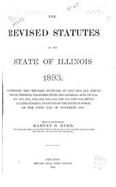 The Revised Statutes of the State of Illinois, 1893