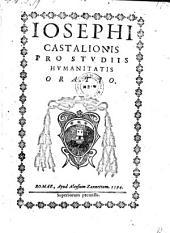 Pro studiis humanitatis oratio. - Romae, Aloys Zannetti 1594