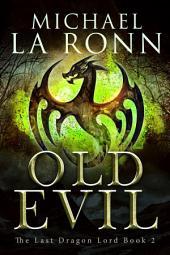 Old Evil (Book 2)