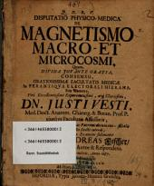 Disputatio Physico-Medica De Magnetismo Macro- Et Microcosmi