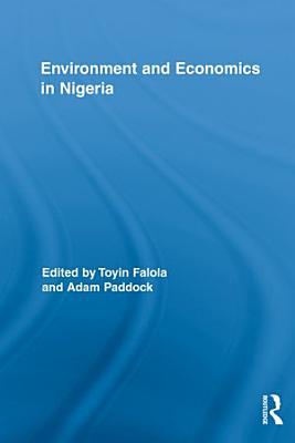 Environment and Economics in Nigeria PDF