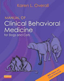 Manual of Clinical Behavioral Medicine for Dogs and Cats PDF