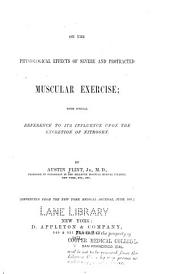 On the Physiological Effects of Severe and Protracted Muscular Exercise: With Special Reference to Its Influence Upon the Excretion of Nitrogen