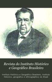 Revista do Instituto Histórico e Geográfico Brasileiro: Volumes 1-51