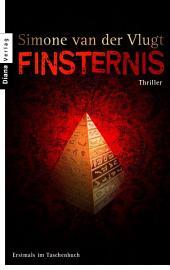 Finsternis: Roman