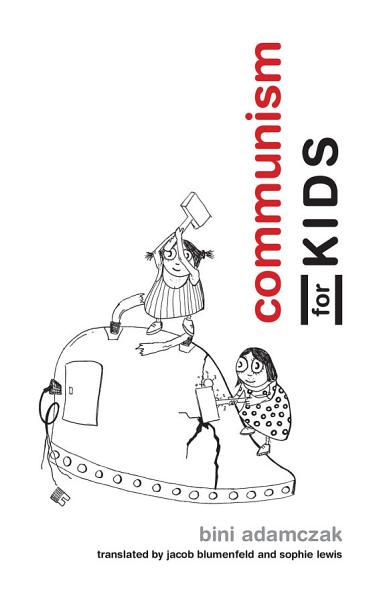 Download Communism for Kids Book