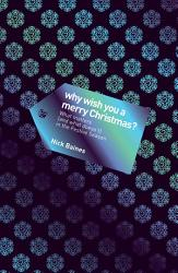 Why Wish You A Merry Christmas  Book PDF