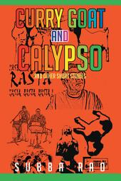 Curry Goat and Calypso: and Other Short Stories