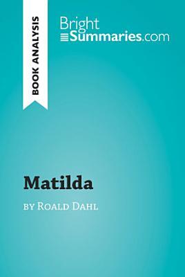 Matilda by Roald Dahl  Book Analysis