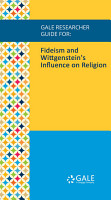 Gale Researcher Guide for  Fideism and Wittgenstein s Influence on Religion PDF