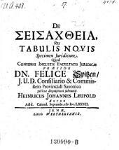 De Seisachtheia, seu Tabulis Novis: Specimen Juridicum