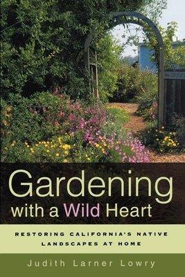 Gardening with a Wild Heart
