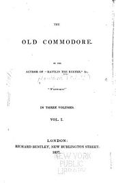 The Old Commodore: Volume 1
