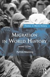 Migration in World History: Edition 2