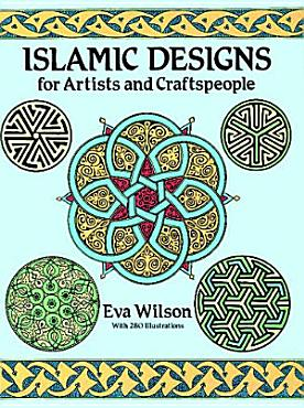Islamic Designs for Artists and Craftspeople PDF