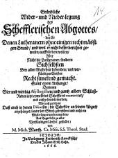Gründliche Wider- und Nieder-legung des Schefflerischen Abgottes, den Er Denen Lutheranern ... auffbürden wollen ...