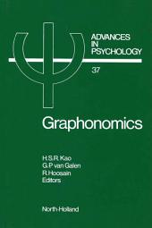 Graphonomics: Contemporary Research in Handwriting