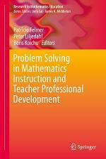 Problem Solving in Mathematics Instruction and Teacher Professional Development