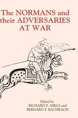 The Normans and Their Adversaries at War PDF