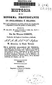 Historia de la reforma protestante en Inglaterra e Irlanda...