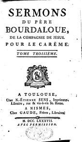 Sermons, panégyriques, oraisons funèbres, méditations et pensées: Volume10