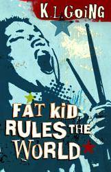 Fat Kid Rules The World Book PDF