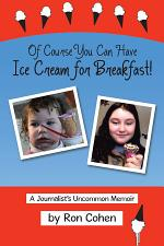 Of Course You Can Have Ice Cream for Breakfast!