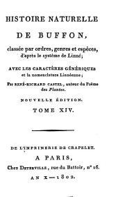 Histoire Naturelle: classée par ordres, genres et espèces, d'après le système de Linnée : avec les Caractères génériques et la nomenclature Linnéenne. Oiseaux ; T. 4, Volume14