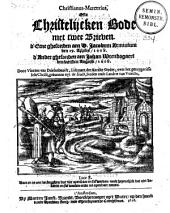 Christianus-Mercurius, ofte Christelijcken bode met twee brieven. d'Eene ghesonden aen D. Iacobum Arminium den 19. aprilis, 1608. d'Ander ghesonden aen Iohan Wtenbogaert den laetsten augusti, 1608