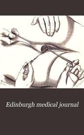 Edinburgh Medical Journal: Volume 28, Part 1