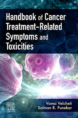 Handbook of Cancer Treatment-Related Symptoms and Toxicities E-Book