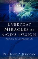 Everyday Miracles by God's Design