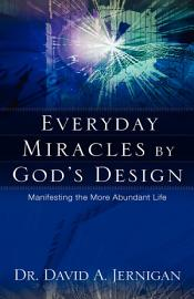 Everyday Miracles By God S Design