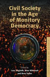 Civil Society in the Age of Monitory Democracy