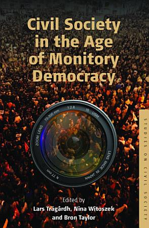 Civil Society in the Age of Monitory Democracy PDF