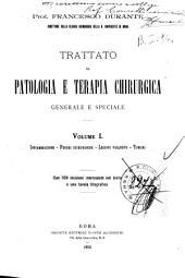Trattato di patologia e terapia chirurgica generale e Speciale: Vol. I, parti I-III