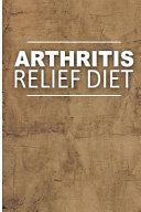 Arthritis Relief Diet - Yummy Recipe Ideas